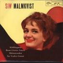 Kärleksgasen/Siw Malmkvist