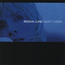 Silent Green/Regina Lund