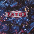 We're Right, You're Wrong/Sator