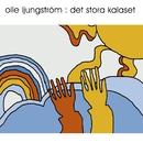 Det stora kalaset/Olle Ljungström