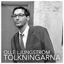 Så mycket bättre - Tolkningarna/Olle Ljungström