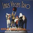 Varje dag är jul/Lars Vegas Trio