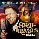 Mer glöd än någonsin - Sven-Ingvars bästa/Sven-Ingvars