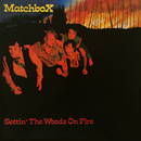 Settin' The Woods On Fire/Matchbox