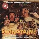 Swingtajm - Trazan & Banarnes 30-årsskiva/Trazan & Banarne