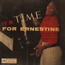 It's Time For Ernestine/Ernestine Anderson