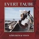 Kärleken & visan/Evert Taube