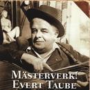 Mästerverk/Evert Taube
