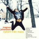 Vykort fran Mars/Magnus Johansson
