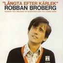 Längta Efter Kärlek (1999 Remastered)/Robert Broberg