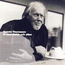 Vi som älskar och slåss/Svante Thuresson