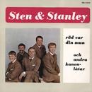 Röd var din mun/Sten & Stanley