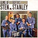 Guns Of Bofors/Sten & Stanley