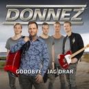 Goodbye - jag drar/Donnez