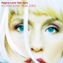 Year Zero/Regina Lund