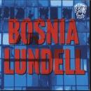 Bosnia/Ulf Lundell