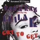 Go To Get (Remastered 2015 Version)/Rob n Raz