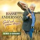 Guld och gröna skogar - remix & karaoke/Hasse Andersson