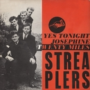 Yes Tonight Josephine/Streaplers