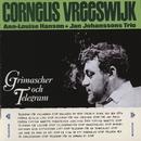 Grimascher och telegram/Cornelis Vreeswijk