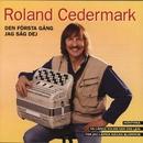 Den första gång jag såg dej/Roland Cedermark