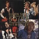 The 50/50 Medley/Björn Skifs