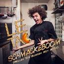 Schmackeboom (Wollen Sie Bumsen Mit Mich)/Le Tac