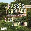 Zicke zucchini/Hasse Andersson
