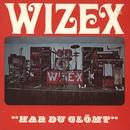 Har du glömt/Wizex