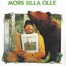 Mors lilla Olle/Beppe Wolgers