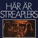 Här är Streaplers/Streaplers