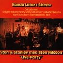 Kända låtar i stereo - Live Party/Sten & Stanley