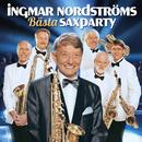 Bästa Saxparty/Ingmar Nordströms