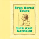 Erik Axel Karlfeldt/Sven-Bertil Taube