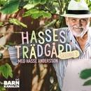 Hasses trädgård Säsong 2/Hasse Andersson