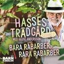 Bara rabarber, rara rabarber/Hasse Andersson