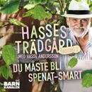 Du måste bli spenat-smart/Hasse Andersson