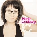 Trying To Recall/Marie Lindberg