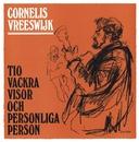 Tio vackra visor och personliga Person/Cornelis Vreeswijk