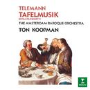Telemann: Tafelmusik/Ton Koopman