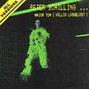 Major Tom (Völlig losgelöst) [All Versions]/Peter Schilling