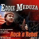 Rock'n Rebel/Eddie Meduza