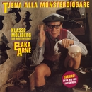 Elaka Arne - Tjena alla monsterdiggare/Klasse Möllberg