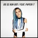 Oo se kun oot (feat. Paperi T)/SANNI