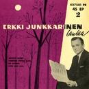 Erkki Junkkarinen laulaa 2/Erkki Junkkarinen