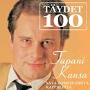 Täydet 100/Tapani Kansa