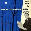 Erkki Junkkarinen laulaa 1/Erkki Junkkarinen