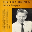 Esko Rahkonen laulaa tangoja/Esko Rahkonen