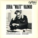 """Juha """"Watt"""" Vainio/Juha Vainio"""
