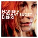 Liekki/Mariska & Pahat Sudet